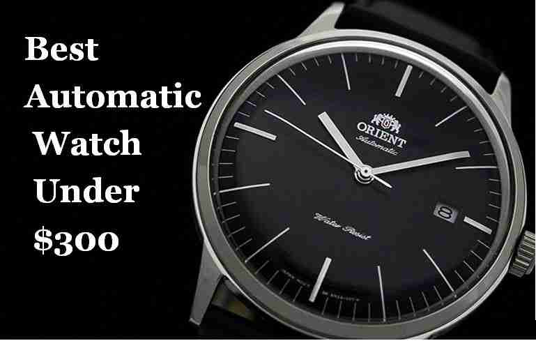 Best Automatic watch under 300