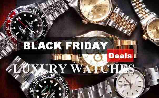 Black Friday Deals on Luxury watches